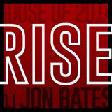 Rise Mix Session - Aug 2014 - DJ Jon Bates