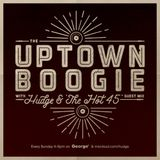 THE UPTOWN BOOGIE - WE FUNK'S PROF GROOVE'S HOT 45 - 14th MAY '17