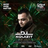 DJ Xquizit live at Critical State Mexico 2019