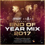 DJ Adam K x Reckless DJ - End Of Year Mix 2017