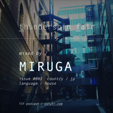 MIRUGA / issue #001 / Thunderspin Fair Podcast