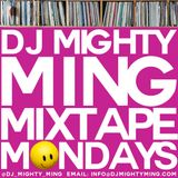 DJ Mighty Ming Presents: Mixtape Mondays 59