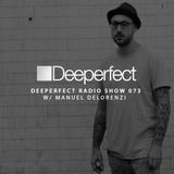 Deeperfect Radio 073 | Manuel De Lorenzi