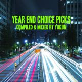Year End Choice Picks | Mixed by Yukun