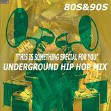 Underground Hip Hop Mix (80s&90s) By DJ Madsol-Desar