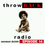 Throwback Radio #14 - DJ CO1 (Classic Hip Hop)