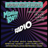 Midnight Riot Radio Feat yam Who? and Left For Love