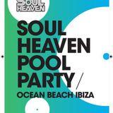 Grant Nelson  -  Live At Soul Heaven , Ocean Beach Club (Ibiza)  - 21-Jul-2014