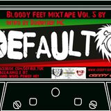 Bloody Feet MixTape Vol 5 Default (Creepy Cuts)