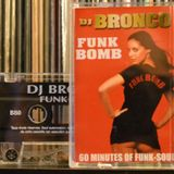 DJ BRONCO - FUNK BOMB - B SIDE (2000)