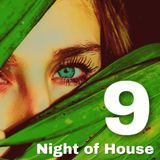 Night of House 9