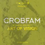 CROBFAM Episode 010 (Art of Vision Guest mix)