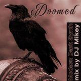Doomed | Modern Dark Synth | DJ Mikey