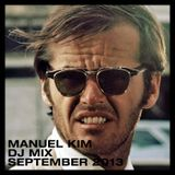 Manuel Kim DJ Mix September 2013