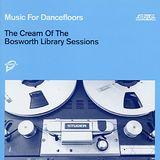Music for Dancefloors - Bosworth Sound Library
