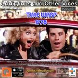 Addictions and Other Vices 445 - Time Warp 1978 Part 2