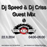 Partydul KissFM ed329 sambata part3 - afterparty guestmix Dj Speed & Dj Criss[22.11.2014]