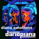 Dario Piana***Disco Emotions djset*** @ 2014