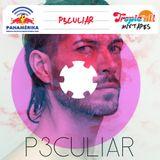 P3CULIAR mix for PANAMERIKA - [Tropic-all Mixtapes]