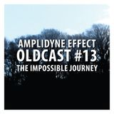 Oldcast #13 - The Impossible Journey (02.08.2011)