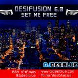 Dj Desiblue (SA) - Desifusion 6 - Part 2