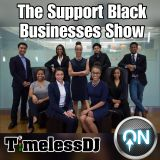 The Support Black Businesses Show 13.02.19