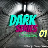 Dark Series Sessions 01-Mixed by Antonio Kampbell