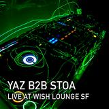 Yaz B2B STOA @ Wish Lounge SF // Jan 3 2017