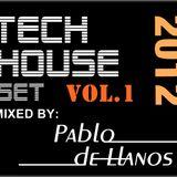 PABLO DE LLANOS TECH HOUSE SET - VOL.1