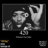 "078. Nemo's Hazetape #6 ""420 Rap"""