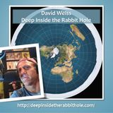 David Weiss - DITRH: Let's Talk Flat Earth