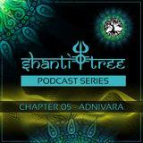 Shanti Tree - Chapter 05: Adnivara
