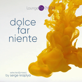 DOLCE FAR NIENTE #067 @ LOUNGE FM CHILLOUT (SPECIAL GUEST SET by CHRIS LE BLANC)