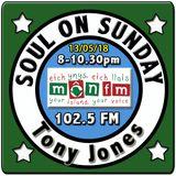 Soul On Sunday 13/05/18, Tony Jones, MônFM * S M A S H I N G * S O U N D S * 1976-82 * Northern Soul
