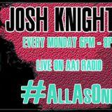 Josh Knight Live On AA1 21/5/18