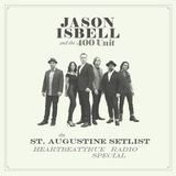 St. Augustine Setlist - Jason Isbell and the 400 Unit