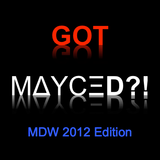 GOT MAYCED?!: Memorial Day Weekend 2012 Edition