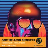 One Million Sunsets 29th January 2018