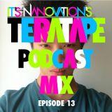 Nanovation's Teratape Podcast Mix EP.013