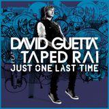 David Guetta ft Taped Rai & Hard Rock Sofa - Just One Last Time (TOLGAH Reboot)