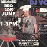 DJ VC - Party 103's Summer BBQ (2 Hour Set) 6-27-15 Follow Me @DJVCNYC