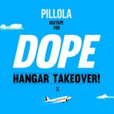 PILLOLA mixtape for DOPE