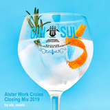 Gin Sul Alster Work Cruise Closing Mix 2019