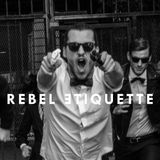 Rebel Etiquette: The Mixtape (Volume 1 - Blastercase)