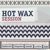 Maxim Juja @ Hot Wax Session [22.10.11]