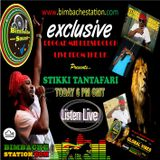 REGGAE M  BLAZES  STIKKI TANTAFARI ON BIMBACHE 12-7-2015