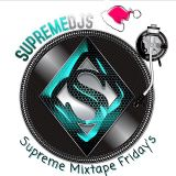Supreme Mixtape Fridays Mix by DJ Calyte (ca-leet) 12-26-14