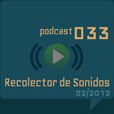 RECOLECTOR DE SONIDOS 033 - 02/2012