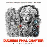 duchess final chapter - wicked sisters