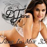 Dj Jane Jane In Mix 35